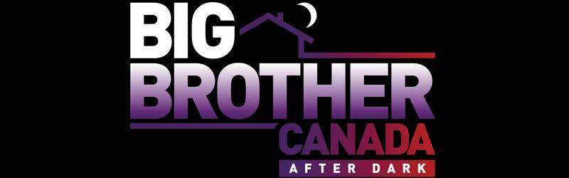 Big Brother Canada After Dark
